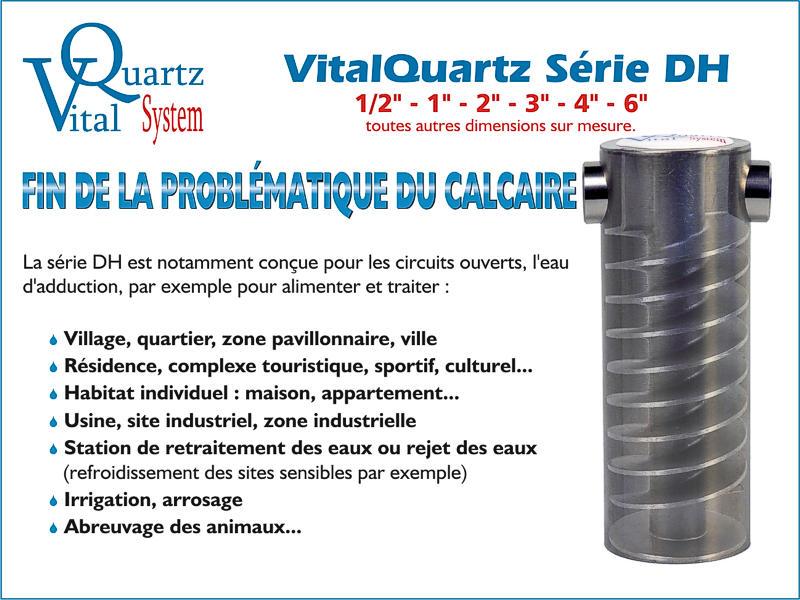 VitalQuartz Série DH pour les problèmes de calcaire.